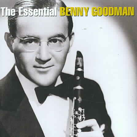ESSENTIAL BENNY GOODMAN BY GOODMAN,BENNY (CD)