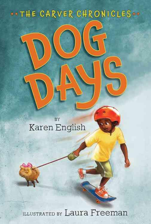 Dog Days By English, Karen/ Freeman, Laura (ILT)
